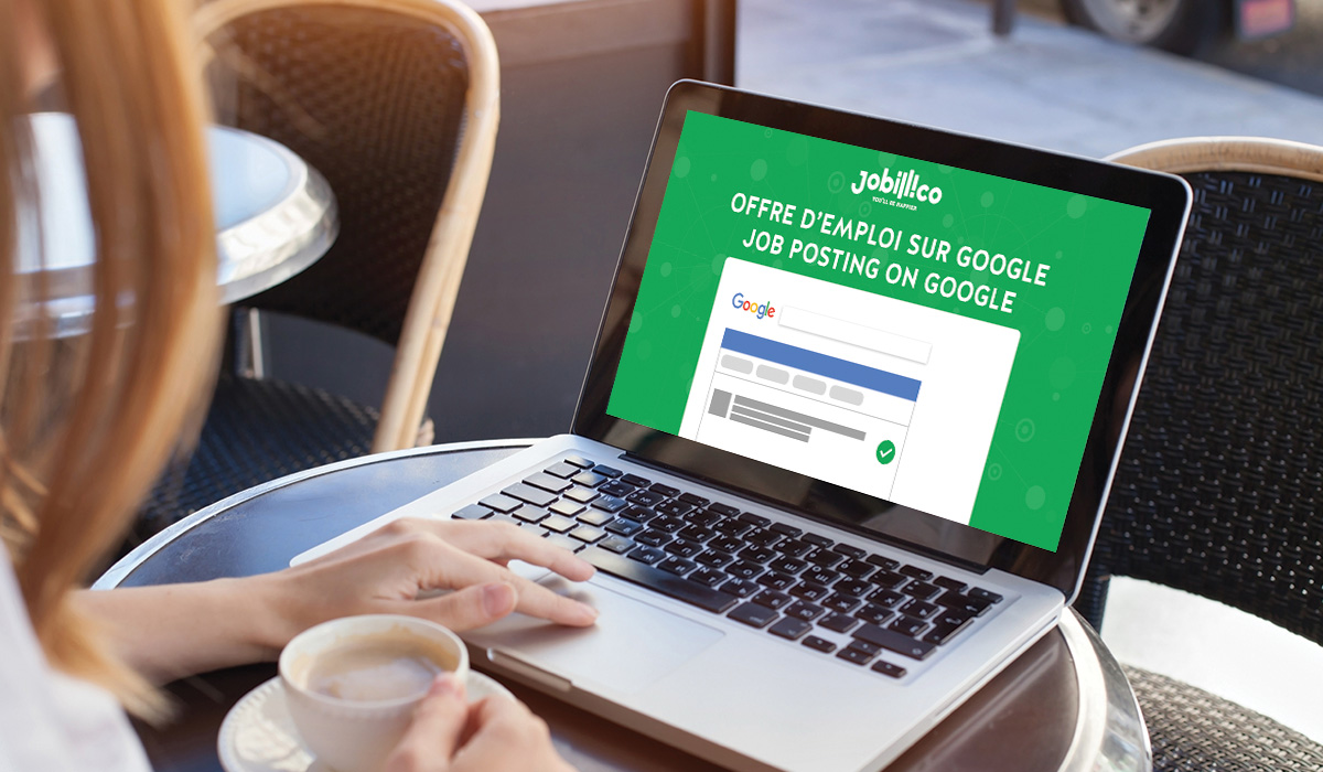 Offre d'emploi sur Google, Job posting on Google